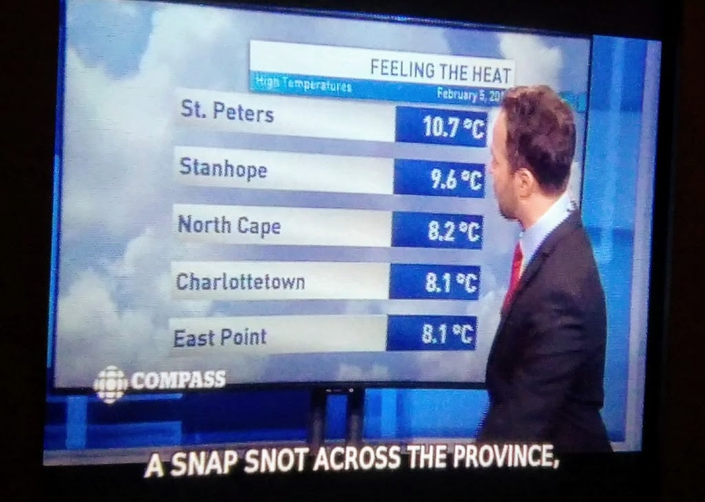 """Screen shot of CBC weather forecast with closed caption """"A Snap Snot Across the Province"""""""