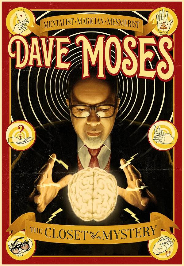Poster for Dave Moses show.