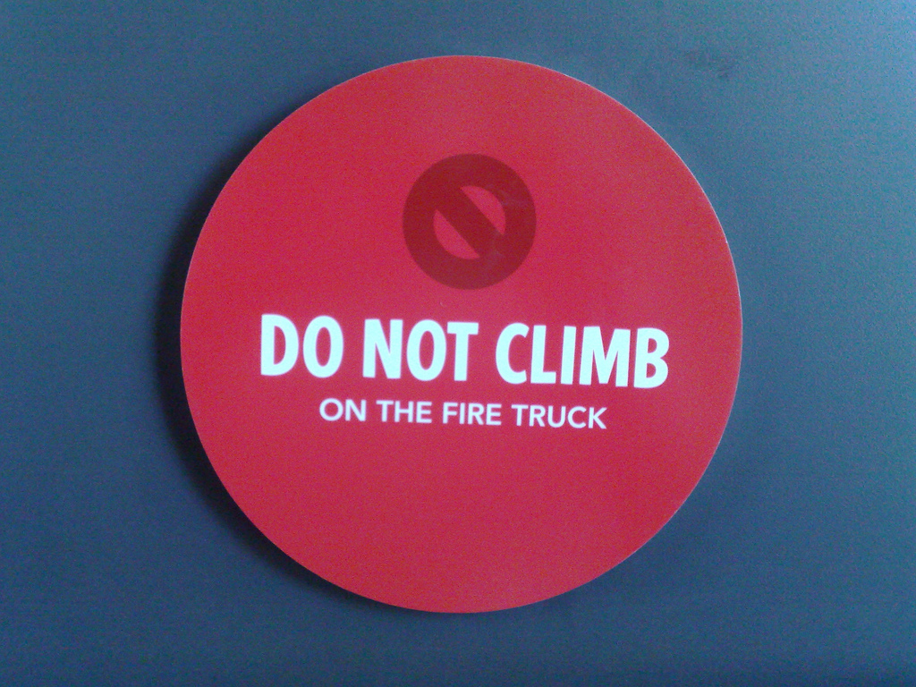 Do Not Climb on the Fire Truck