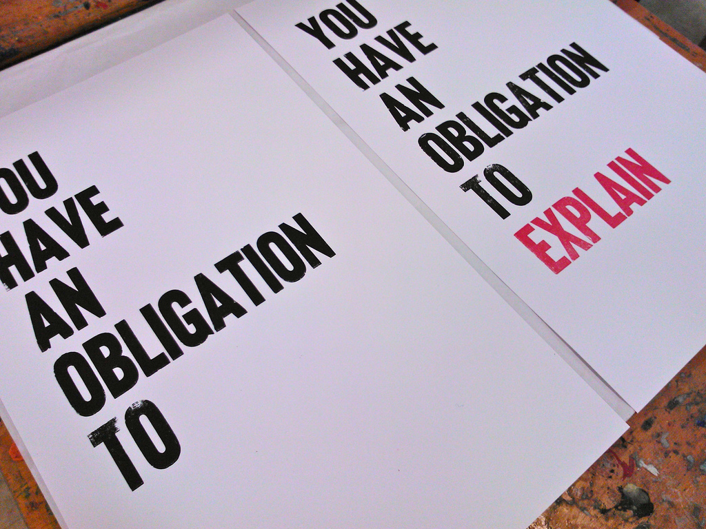 You Have An Obligation to Explain