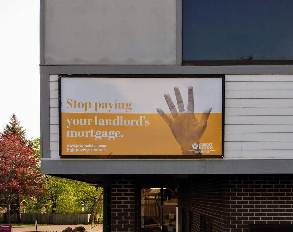Banner on the side of Provincial Credit Union: Stop Paying your Landlord's Mortgage