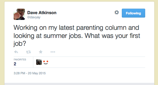 Working on my latest parenting column and looking at summer jobs. What was your first job?