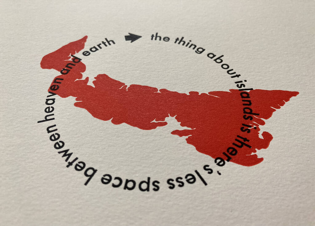 The things about islands, in red and black with outline of PEI underlaid.