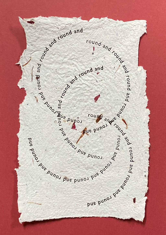 round and round and round printed on handmade paper
