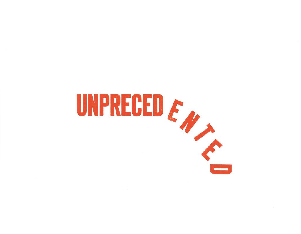 Letterpress print of Unprecedented